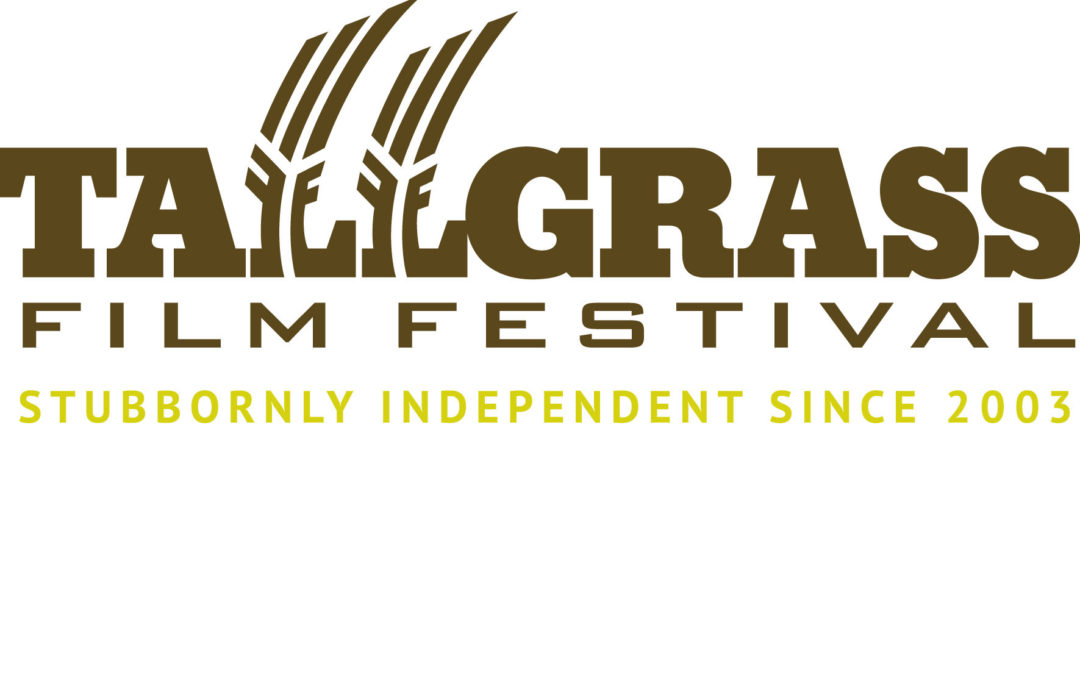 FILM FESTIVAL NEWS: The 2018 Tallgrass Film Festival Announces their Call for Entries